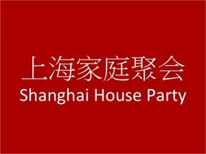 Shanghai_House_Party